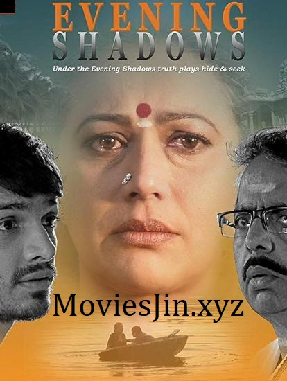 Evening Shadows 2018 300MB Movie WEBDL Hindi 480p Esubs
