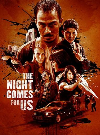 The Night Comes For Us 2018 Movie Hindi 900MB Dual Audio 720p