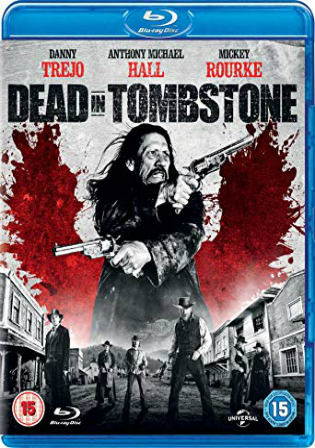 Dead In Tombstone 2013 BluRay 300Mb Hindi Dual Audio 480p Watch Online Full Movie Download bolly4u