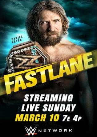 WWE Fastlane 2019 PPV WVERip 650MB 10 March 2019 480p x264 Watch Online Full Show Free Download bolly4u