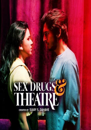 Sex Drugs and Theatre 2019 WEB-DL 4GB Hindi Complete Season Download 720p Watch Online Free bolly4u