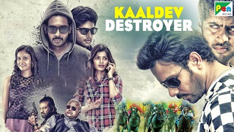 Kaaldev Destroyer 2019 HDRip 300MB Hindi Dubbed 480p