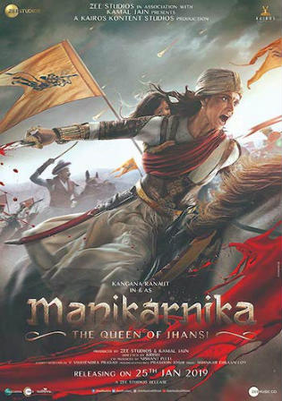 Manikarnika The Queen Of Jhansi 2019 WEB-DL 400MB Hindi 480p Watch Online Full Movie Download bolly4u