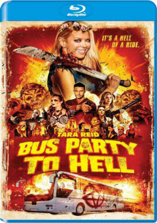 Party Bus To Hell 2017 BluRay 650Mb Hindi Dual Audio 720p
