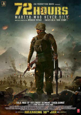 72 Hours Martyr Who Never Died 2019 HDTV 350MB Hindi 480p