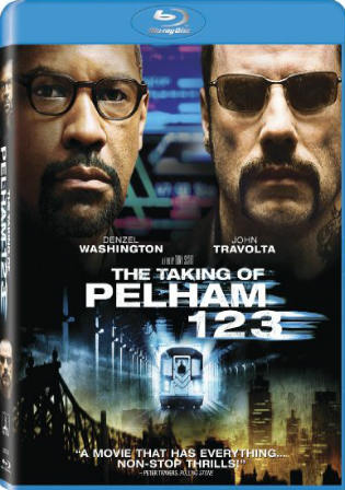 The Taking Of Pelham 123 (2009) BluRay 800Mb Hindi Dual Audio 720p Watch Online Full Movie Download Bolly4u