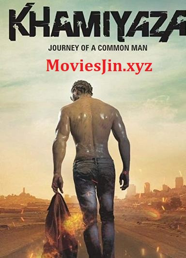Khamiyaza 2019 Movie Hindi Dubbed 800MB HDTV 720p
