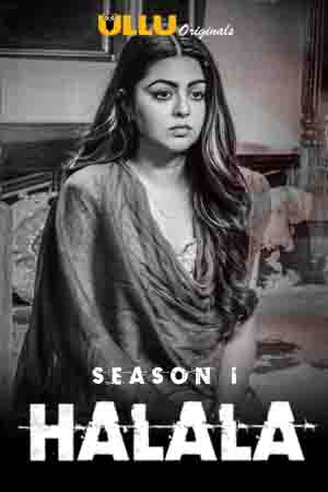 Halala 2019 HDRip 1.8GB Hindi Complete Season 01 Download 720p Watch Online Free bolly4u