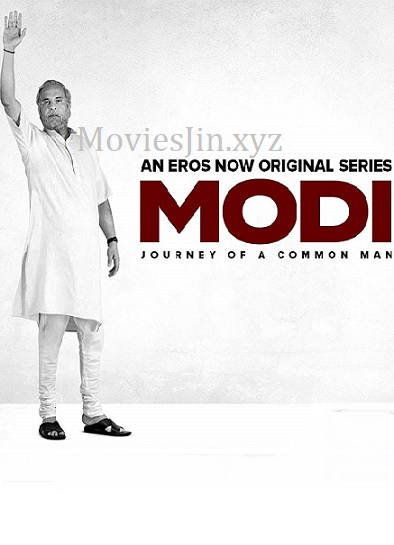 Modi Journey of A Common Man 2019 HDRip S01Ep1-5 WEB Series 480p