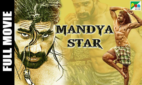Mandya Star 2019 HDRip 700MB Hindi Dubbed 720p Watch Online Full movie Download bolly4u