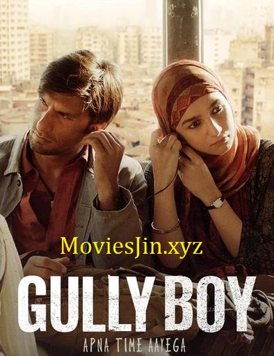 Gully Boy 2019 Movie Download 1GB HDRip 720p