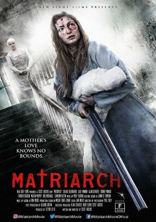 Matriarch 2019 WEB-DL 250MB English 480p ESub watch Online Full Movie Download bolly4u