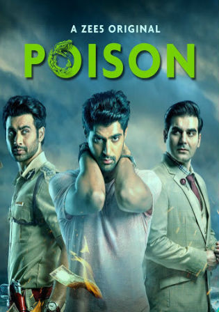 Poison 2019 HDRip 900MB Hindi Complete S01 Download 480p Watch Online Free bolly4u