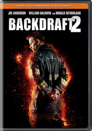 Backdraft 2 2019 WEB-DL 300MB English 480p Watch Online Full Movie Download bolly4u