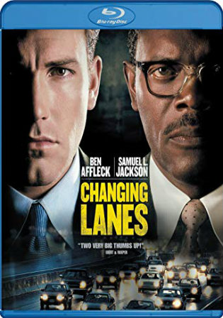 Changing Lanes 2002 BRRip 300MB Hindi Dual Audio 480p Watch Online Full Movie Download bolly4u
