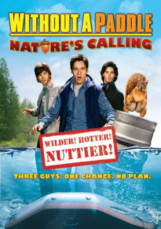 Without a Paddle Natures Calling 2004 BRRip 300MB Hindi Dual Audio 480p Watch Online Full Movie Download bolly4u