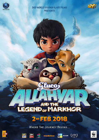Allahyar And The Legend Of Markhor 2018 WEB-DL 650MB Urdu 720p