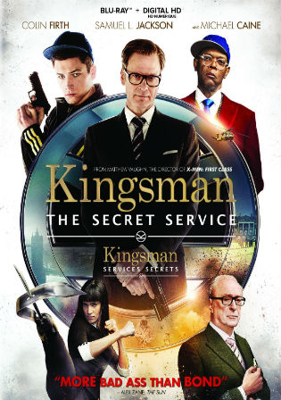 Kingsman The Secret Service 2014 BluRay 400MB UNCUT Hindi Dual Audio 480p Watch Online Full Movie Download bolly4u