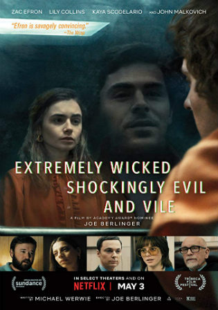 Extremely Wicked Shockingly Evil and Vile 2019 HDRip 900MB English 720p ESub