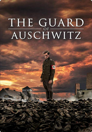 The Guard of Auschwitz 2018 WEB-DL 250MB English 480p Watch Online Full Movie Download Bolly4u