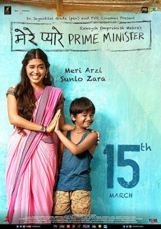 Mere Pyare Prime Minister 2019 WEB-DL 300MB Hindi 480p Watch Online Full Movie Download bolly4u