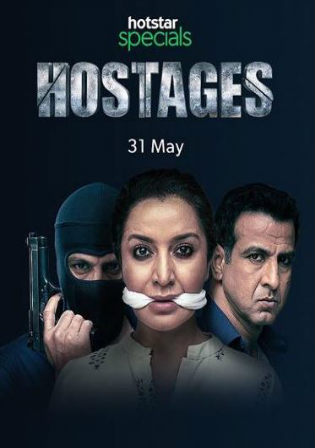 Hostages 2019 HDRip 900MB Hindi Complete Season S01 480p ESub Watch Online Free Download bolly4u