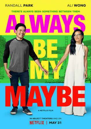 Always Be My Maybe 2019 WEBRip 900MB Hindi Dual Audio 720p Watch Online Full Movie Download bolly4u