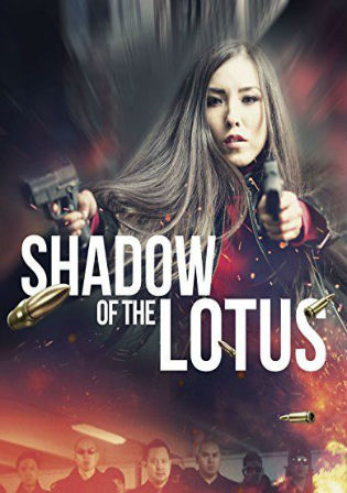 Shadow Of The Lotus 2016 BRRip 1GB Hindi Dual Audio 720p Watch Online Full Movie Download bolly4u