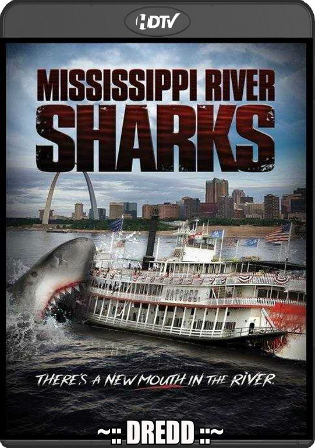 Mississippi River Sharks 2017 HDTV 300MB Hindi Dual Audio 480p