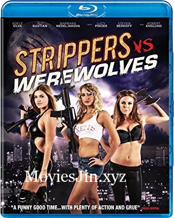 Strippers vs Werewolves 2012 300MB Movie Hindi Bluray Dual Audio 480p