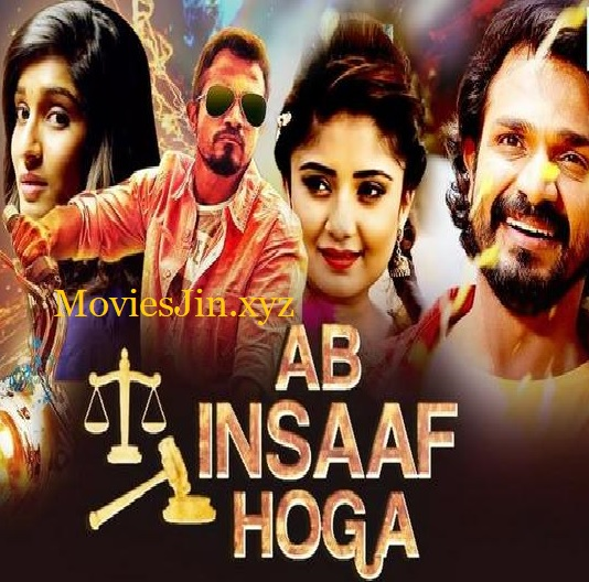 Ab Insaaf Hoga 2019 300MB Movie Hindi Dubbed HDRip 480p