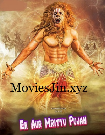 Ek Aur Mrityu Pujan 2019 300MB Movie Hindi Dubbed HDTV 480p