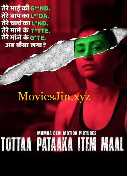 Tottaa Pataaka Item Maal 2018 300MB Movie Hindi HDRip 480p