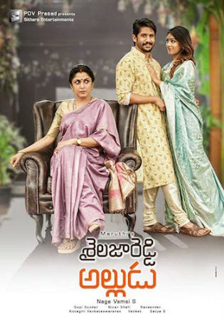 Shailaja Reddy Alludu 2018 HDRip 400MB UNCUT Hindi Dual Audio 480p Watch Online Full Movie Download bolly4u