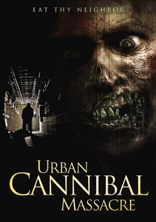 Urban Cannibal Massacre 2013 WEB-DL 850MB Hindi Dual Audio 720p Watch Online Full Movie Download bolly4u