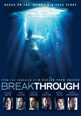 Breakthrough 2019 BluRay 850MB Hindi Dual Audio 720p Watch Online Full Movie Download bolly4u