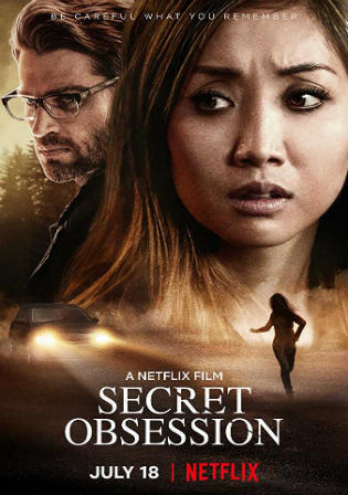 Secret Obsession 2019 WEBRip 300Mb Hindi Dual Audio 480p Watch Online Full Movie Download Bolly4u