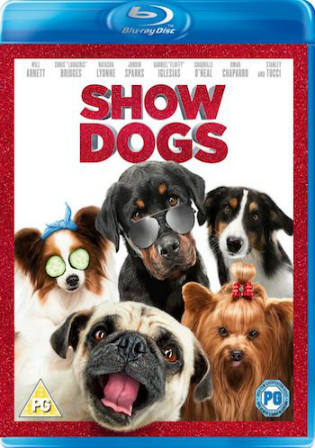 Show Dogs 2018 BluRay 950Mb Hindi Dual Audio 720p Watch Online Full Movie Download bolly4u