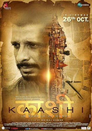 Kaashi In Search Of Ganga 2018 WEB-DL 300MB Hindi 480p Watch Online Full Movie Download bolly4u