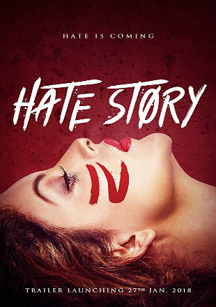 Hate Story IV 2018 DVDRip Full Hindi Movie Download 720p Watch Online Free Bolly4u