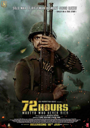 72 Hours Martyr Who Never Died 2019 WEB-DL 400MB Hindi 480p