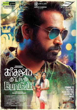 Kadhalum Kadandhu Pogum 2016 HDRip 1GB UNCUT Hindi Dual Audio 720p