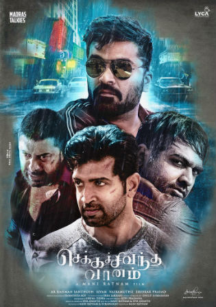 Chekka Chivantha Vaanam 2018 HDRip 1GB UNCUT Hindi Dual Audio 720p