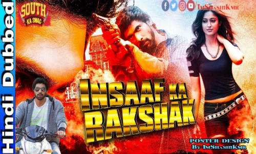 Insaaf Ka Rakshak 2019 HDRip 850MB Hindi Dubbed 720p