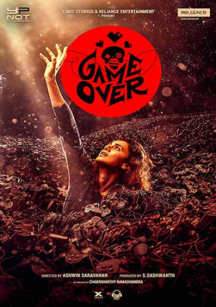 Game Over 2019 WEB-DL 300Mb Full Hindi Movie Download 480p Watch Online Free bolly4u
