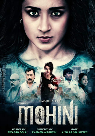 Mohini 2019 HDRip 850MB Hindi Dubbed 720p