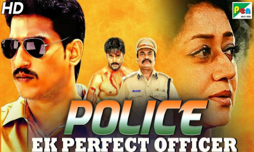 Police Ek Perfect Officer 2019 HDRip 700MB Hindi Dubbed 720p