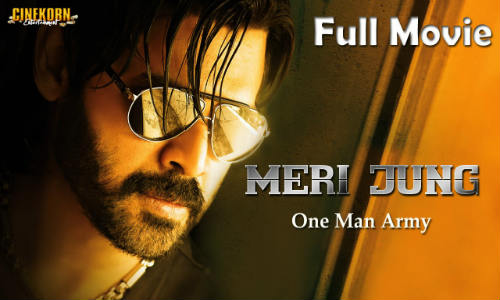 Meri Jung One Man Army 2019 HDRip 900Mb Hindi Dubbed 720p
