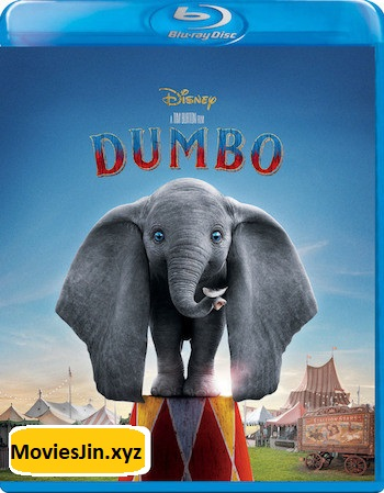 Dumbo 2019 BluRay Download ORG Hindi 900MB Dual Audio 720p