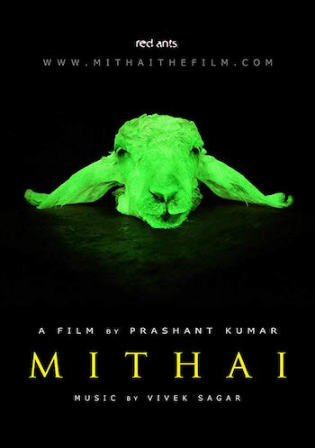 Mithai 2019 HDRip 950Mb Hindi Dubbed 720p